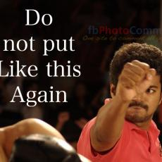 vijay do not put like this again copy